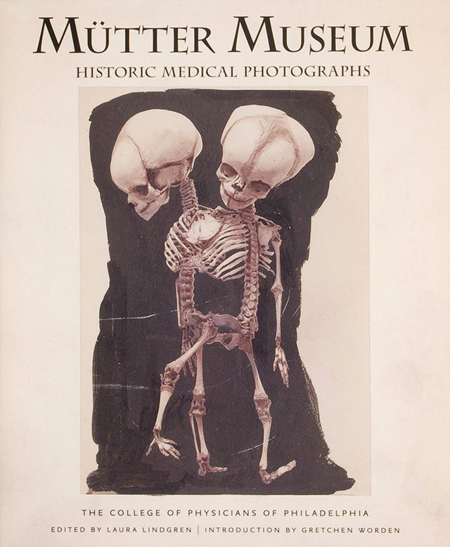 Mutter Museum Historical Medical Photographs book