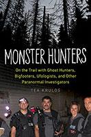 Monster Hunters by Tea Krulos