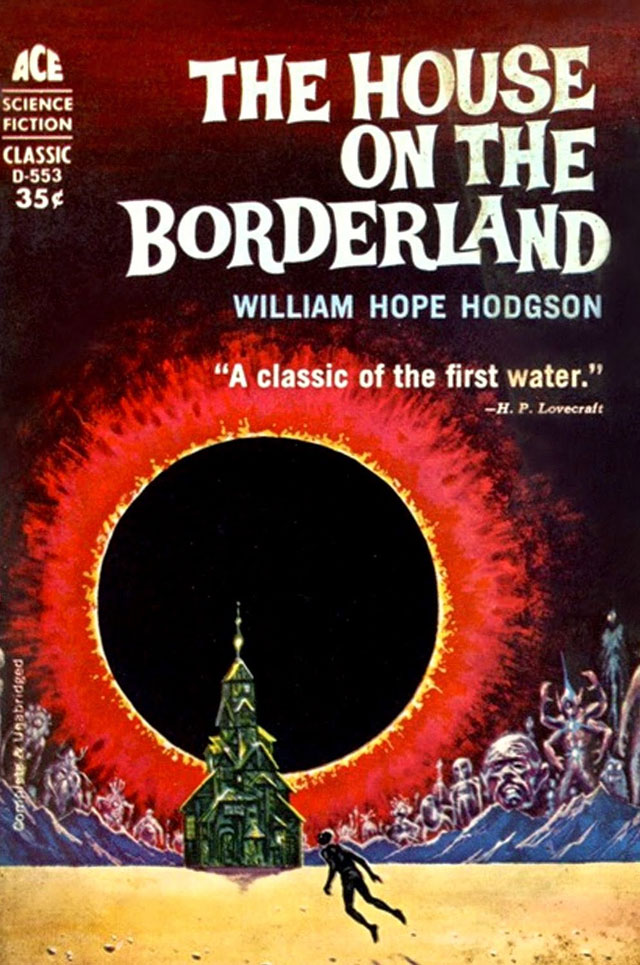 House on the Borderland by William Hope Hodgson