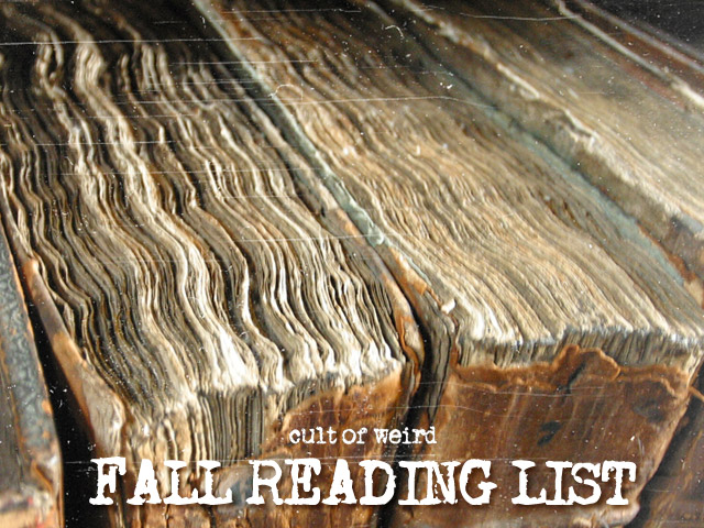 2016 Cult of Weird fall reading list
