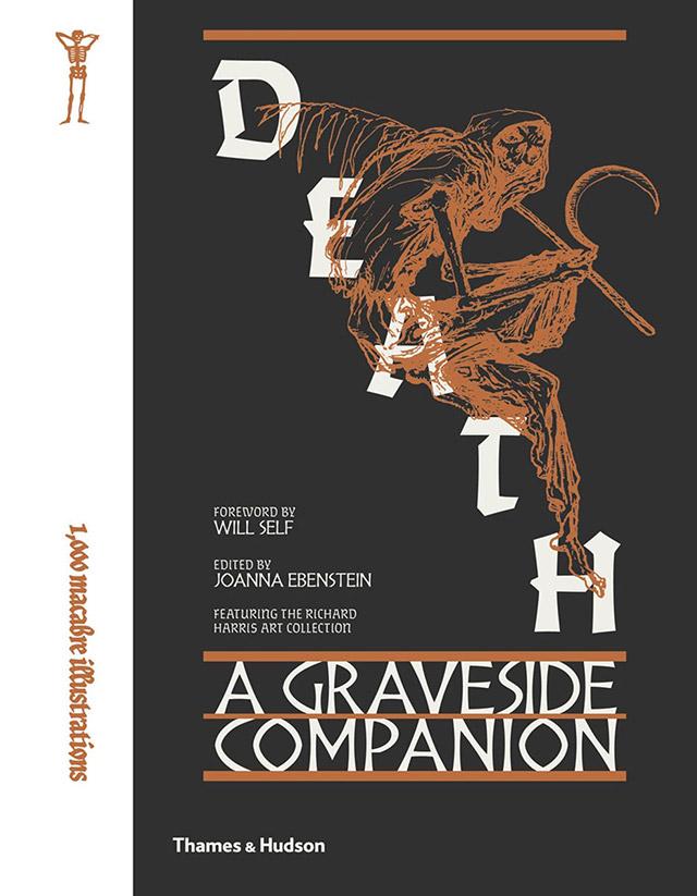 Death: A Graveside Companion by Joanna Ebenstein